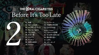 THE ORAL CIGARETTES Best Album「Before It's Too Late」DISC 2 Trailer  -2019/8/28 Release-