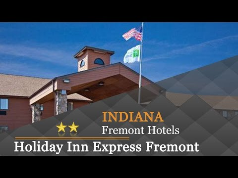 Holiday Inn Express Fremont Angola Area - Fremont Hotels, Indiana
