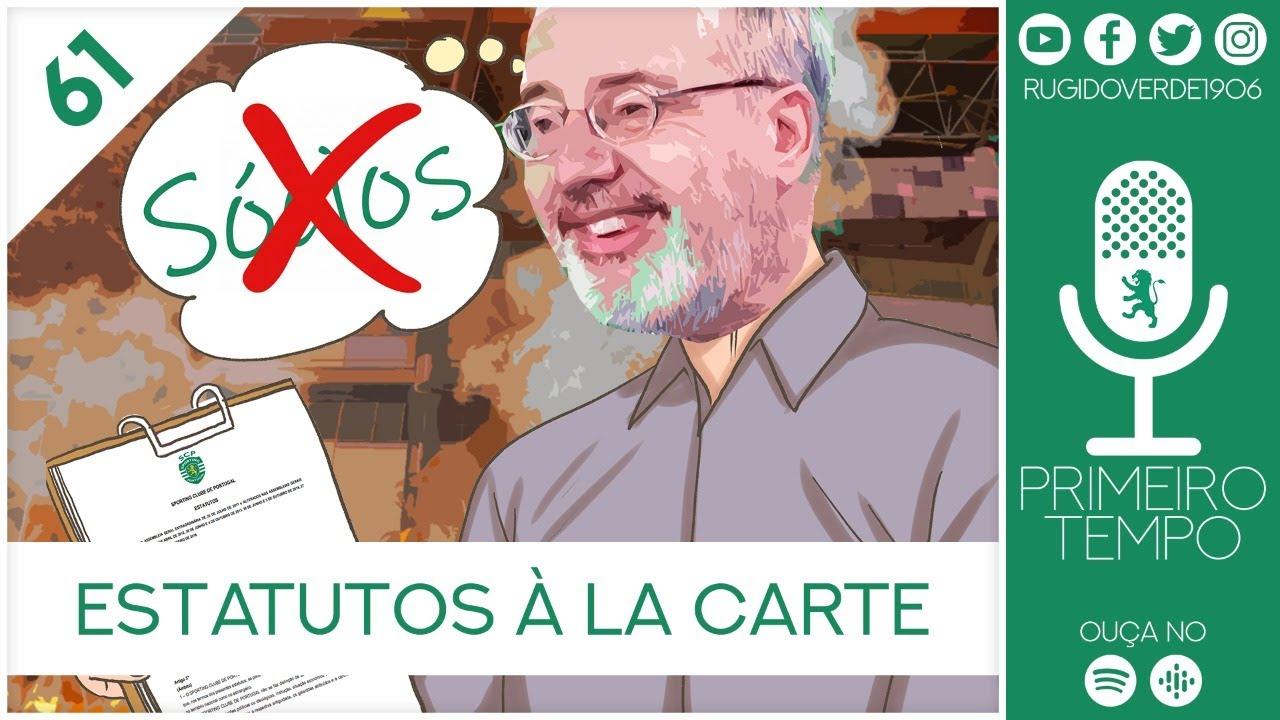 Primeiro Tempo Convida Bruno de Carvalho e Alexandre Godinho - Estatutos À La Carte