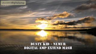 Dusty Kid - Nemur (Walls of Guitars) (Digital AMP Extend Mash)
