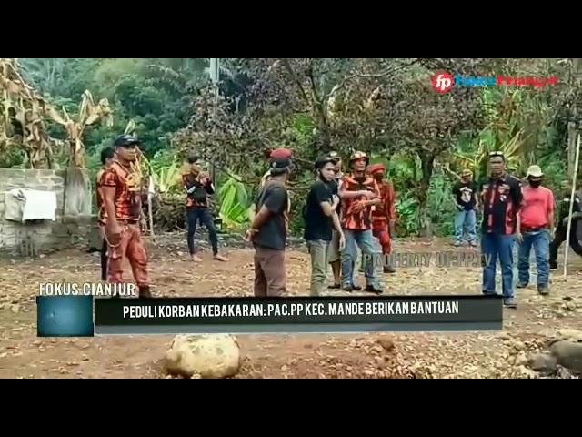 PAC.Pemuda Pancasila Kecamatan Mande Berikan Bantuan untuk Korban Kebakaran