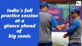 Watch Indian cricket team's full practice session ahead of big semis against NZ ICC CW ...