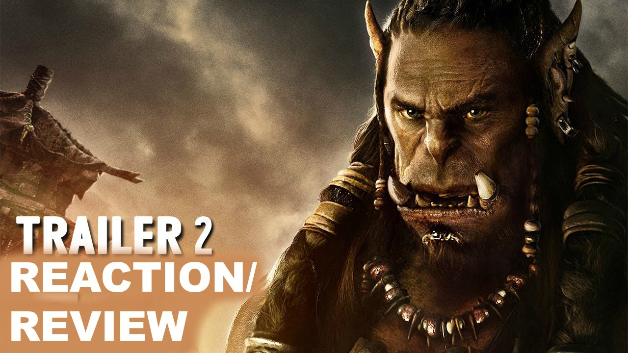 Warcraft Movie Trailer 2 Reaction/Review | superninjapokemon