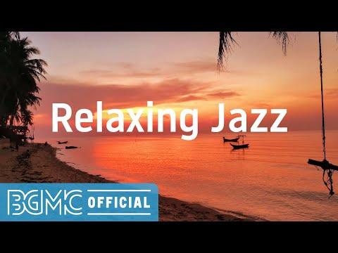Relaxing Jazz: Exquisite Bossa Nova & Jazz Music for Positive Summer