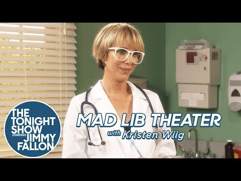 Mad Lib Theater with Kristen Wiig