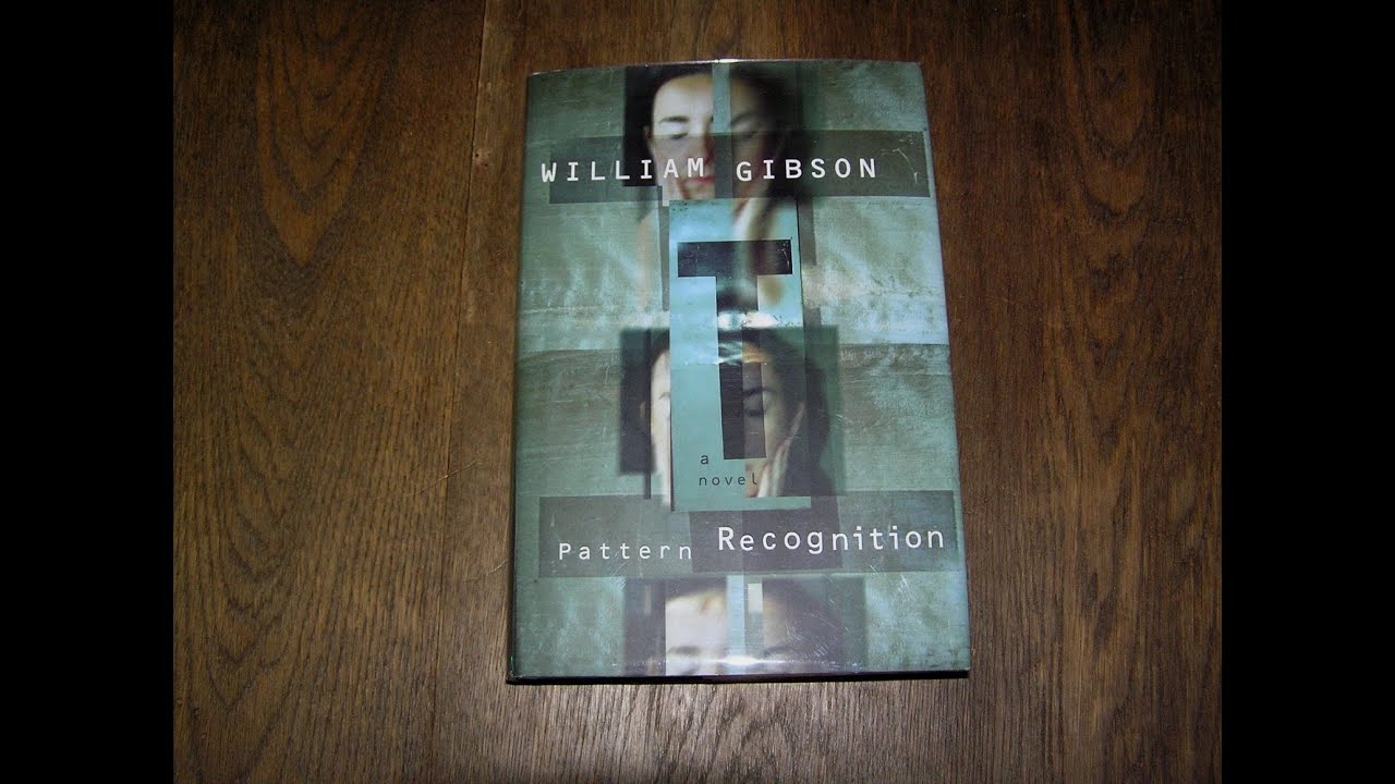 Pattern Recognition William Gibson Cool Inspiration Ideas