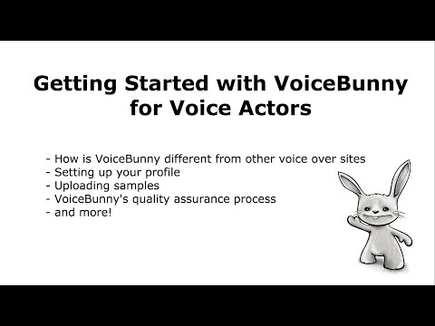 Webinar: Getting Started with VoiceBunny for Voice Actors