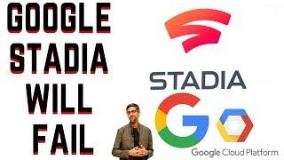 5 Reasons Why, Google Stadia Will FAIL...