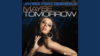 Maybe Tomorrow (feat. Deshayla) (Christopher S & Mike Candys Remix)