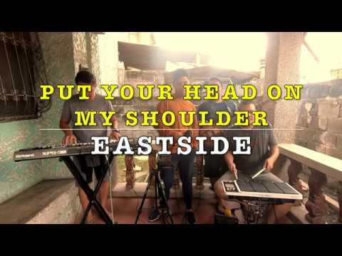 Put Your Head On My Shoulder - Eastside Band Cover