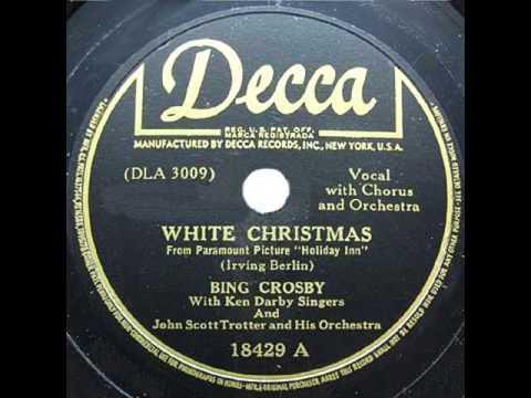 Bing Crosby (John Scott Trotter Orch.). White Christmas (Decca 18429, 1942)