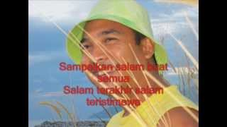 """SALAM TERAKHIR"" (Sudirman) - Versi karaoke: QISMAT ALIAS"