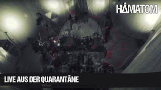 HÄMATOM - Live aus der Quarantäne
