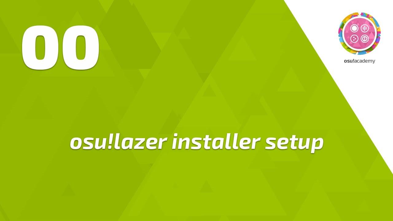 osu!academy - Lazer installer setup guide!