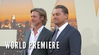 ONCE UPON A TIME IN HOLLYWOOD - World Premiere