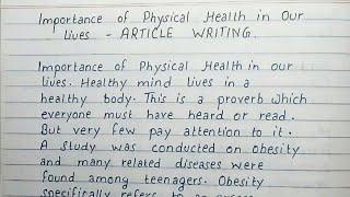 #article #articlewriting #preparestudies #importanceofphysicalhealthinourlife #handwriting importance of physical health in our life article writing thanks f...