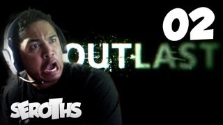 Outlast | 02 - J'AI OUBLIÉ QUE CE JEU FAIT PEUR !! (Gameplay / Playthrough / Walkthrough)(FR)