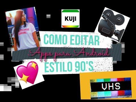 MIS APPS DE ANDROID FAVORITAS PARA APLICAR EL ESTILO DE LOS 90'S VHS VINTAGE ♥