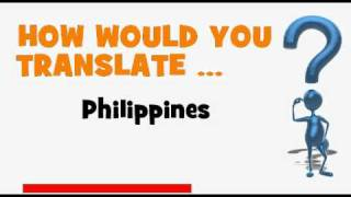 FRENCH TRANSLATION QUIZ = Philippines