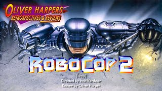 Retrospective / Review: RoboCop 2 (1990)