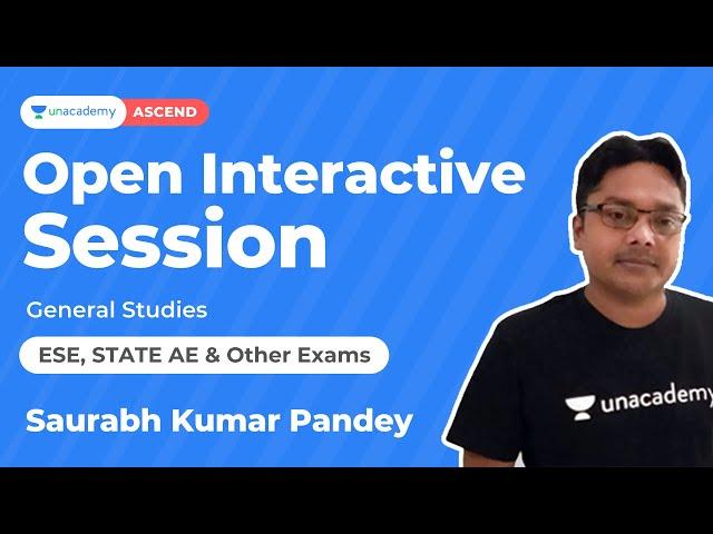 Open Interactive Session | saurabh kumar | Unacademy Ascend