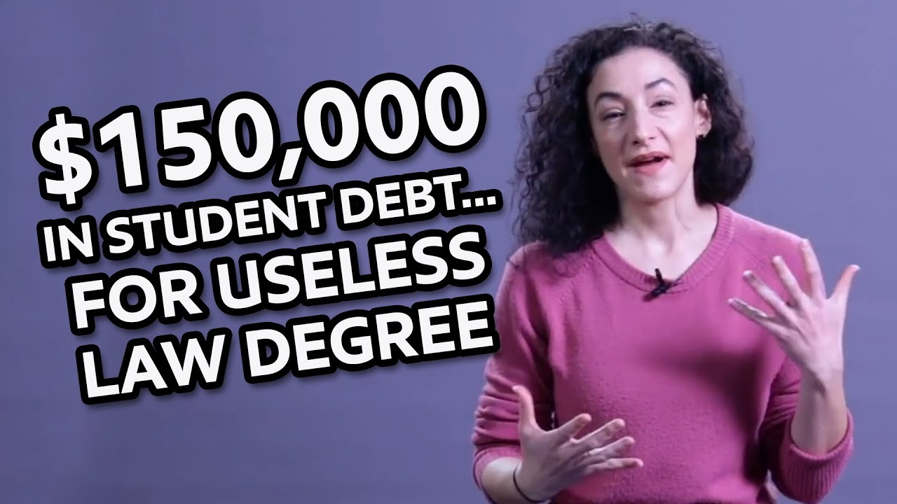 $150,000 in Student Debt...For USELESS Law Degree!