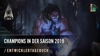 Champions in der Saison 2019 | /Entwicklertagebuch – League of Legends