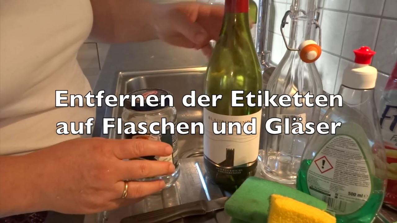 Etiketten Lösen Aufkleber Entfernen Auf Flaschen Und Gläser Step By Step Tutorial