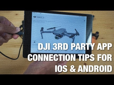 Connecting DJI Drones to 3rd Party Apps with iOS/Android Using SDK 4 7 1  and Mavic Air