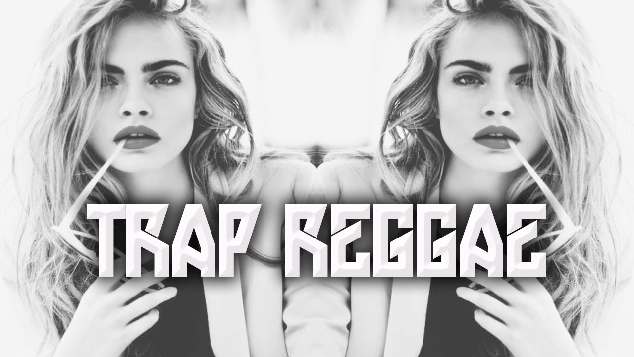 BEST TRAP REGGAE MIX 2016 - TRAP REGGAE 2016 - REGGAE BASSHALL MIX