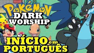 Pokémon Dark Worship (Hack Rom - GBA) - O Início