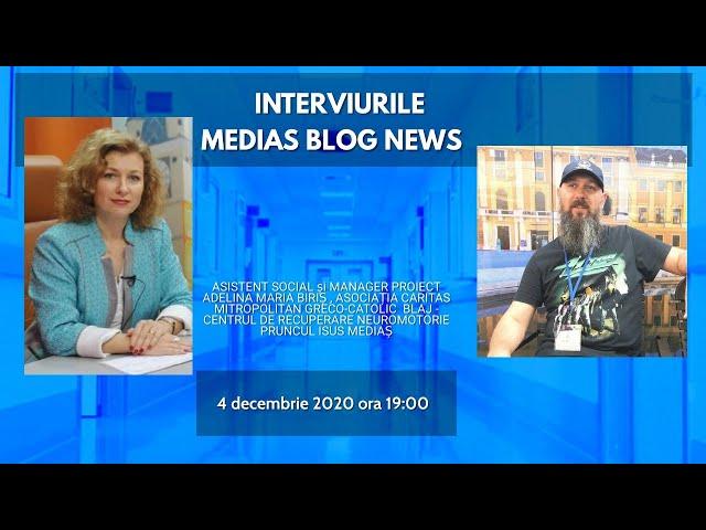 Adelina Biriş la Interviurile Medias News Blog
