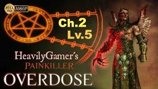 Painkiller Overdose Gameplay Walkthrough (PC) Chapter 2-Level 5:Ragnarok/Cerberus Boss Fight