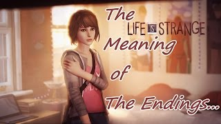 The Meaning of The Endings to Life Is Strange (SPOILERS!!!)
