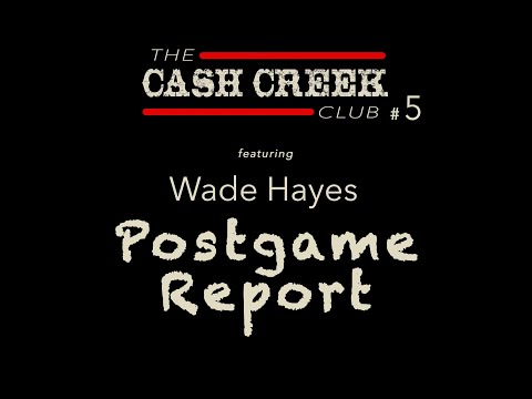 The CC Club Live #5 (feat Wade Hayes) Postgame Report Country Music Talk Show