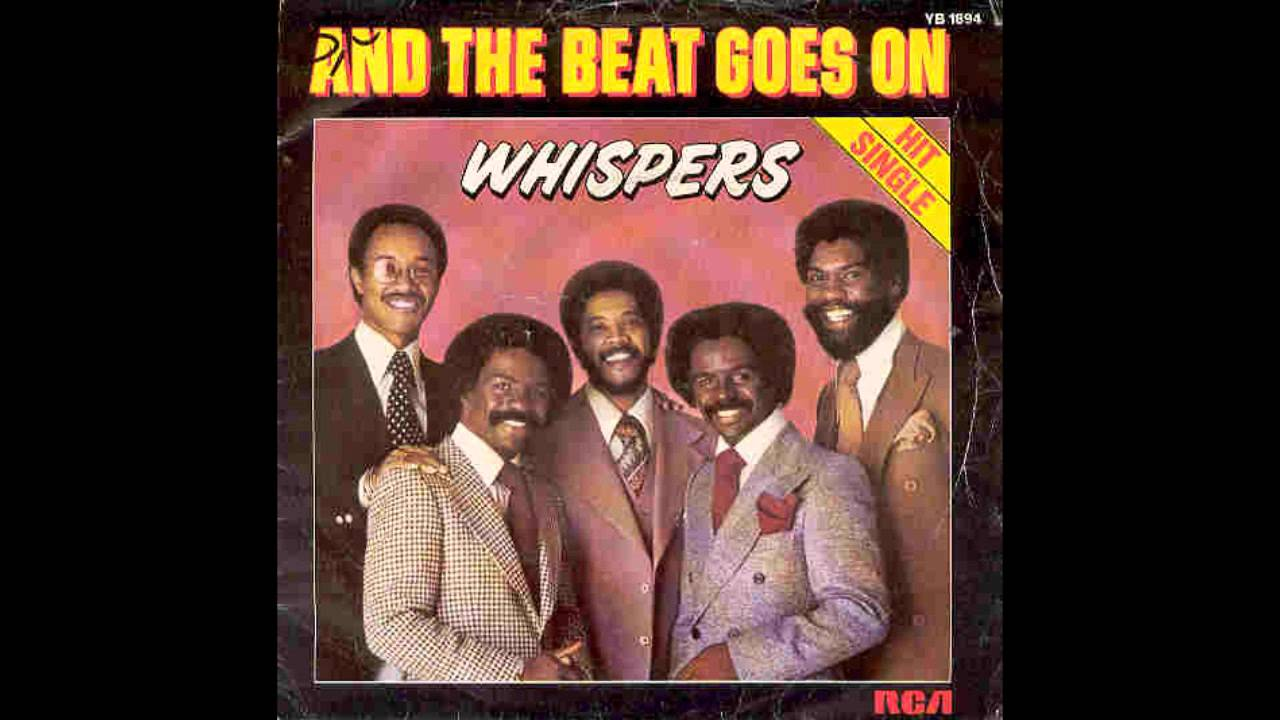 The Whispers-And the Beat Goes on - YouTube