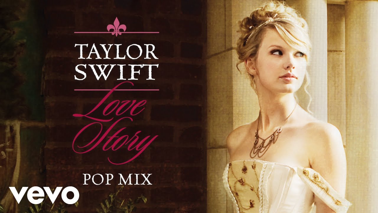 Taylor Swift Love Story Pop Mix Audio Youtube