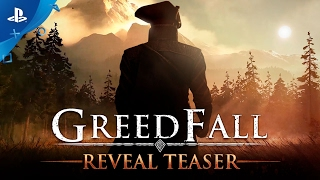 GreedFall - Reveal Teaser | PS4