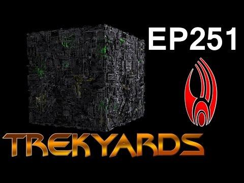 Trekyards EP251 - Borg Cube (ft. Manu Intiraymi)