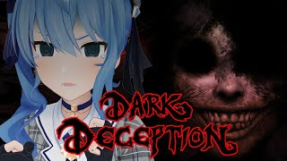 【Dark Deception】怪奇現象に屈しない【ホロライブ / 星街すいせい】