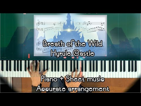 Zelda: Breath of the Wild Hyrule Castle piano + sheet music + Synthesia