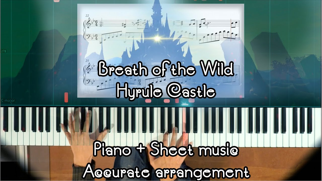 Zelda Breath Of The Wild Hyrule Castle Piano Sheet Music How To Play Piano Tutorial Youtube