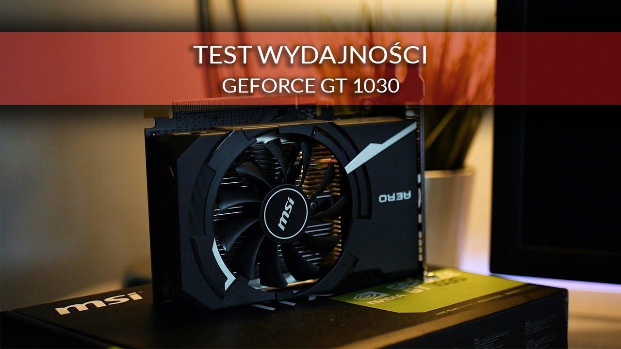 Test SUPER TANIEJ karty graficznej - GT 1030!