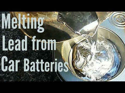 Melting Lead From Car Batteries