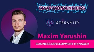 Streamity ICO: Live AMA with Maxim Yarushin (Business Development Manager)