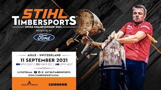 STIHL TIMBERSPORTS® Swiss Pro Championship 2021 (English commentary)
