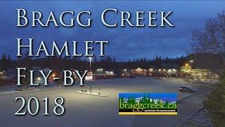 Bragg Creek Hamlet Aerial Video Tour 2018