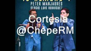 El Amor de Mi Vida - Peter Manjarres & Sergio Luis Rodriguez (Tu Numero 1)