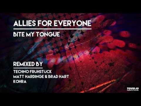 Allies For Everyone - Bite My Tongue (Techno Frühstück Remix)