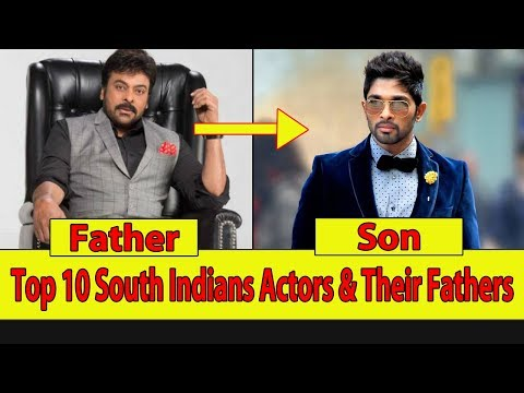 10 Famouse South Indian Actors and Their Fathers || 2018